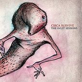 The Inuit Sessions by Circa Survive