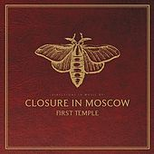 First Temple by Closure In Moscow