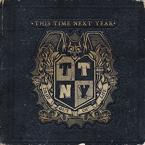Play & Download Drop Out of Life by This Time Next Year | Napster