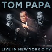 Play & Download Live In New York City by Tom Papa | Napster