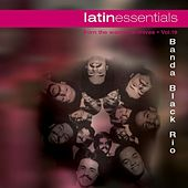 Latin Essentials by Banda Black Rio