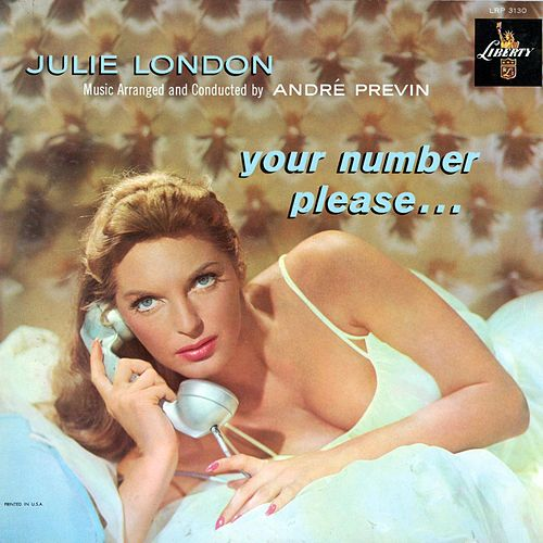 Play & Download Your Number, Please... by Julie London | Napster