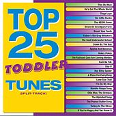Play & Download Top 25 Toddler Tunes (Split Track) by Various Artists | Napster