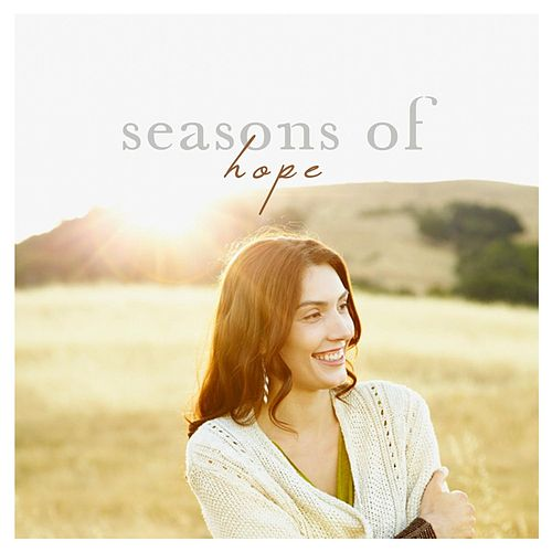 Play & Download Seasons of Hope by Various Artists | Napster