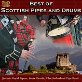 Best of Scottish Pipes and Drums by Various Artists
