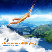 Dreams Of Flying - Compiled By DJ Amito von Various Artists