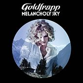 Play & Download Melancholy Sky by Goldfrapp | Napster