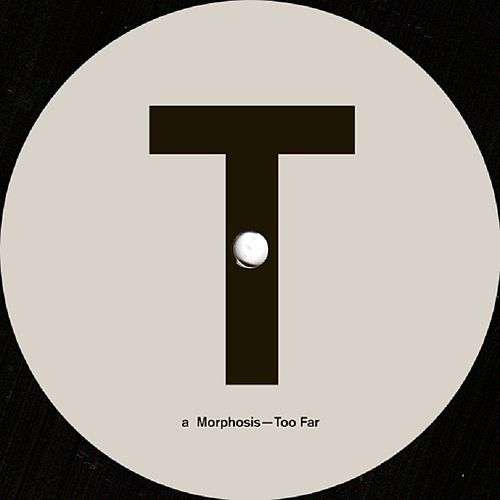 Play & Download Too Far (Dettmann's Definitions) by Morphosis | Napster