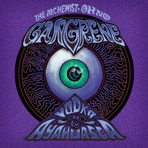 Vodka & Ayahuasca by Gangrene