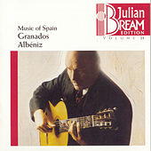 Play & Download Volume 25 - Music of Spain-Granados, Albéniz by Julian Bream | Napster