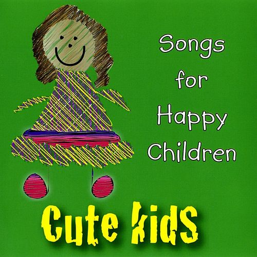 Play & Download Songs for Happy Children by Kidzone | Napster