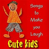 Play & Download Songs to Make You Laugh by Kidzone | Napster