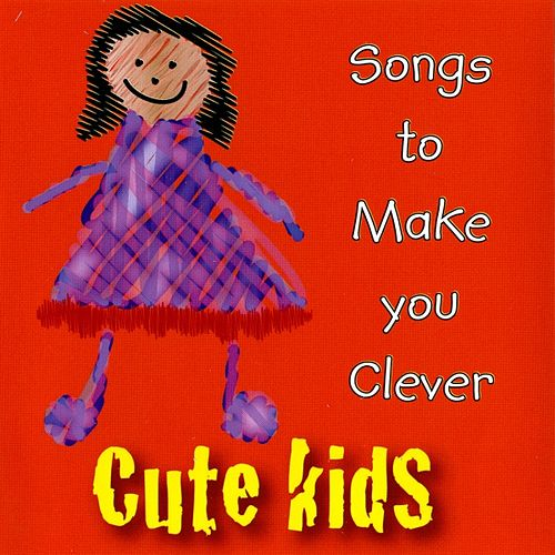 Play & Download Songs to Make You Clever by Kidzone | Napster