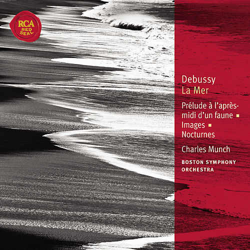 Play & Download Debussy La Mer; Prélude à l'après-midi d'un faun: Classic Library Series by Charles Munch | Napster