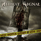 Play & Download New World Order (feat. Per Nilsson) by Threat Signal | Napster