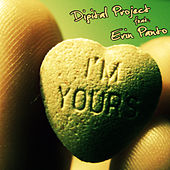 I'm Yours by Digital Project