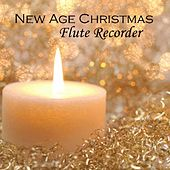 Play & Download New Age Christmas – Relaxing Christmas – Flute Recorder Christmas by New Age Christmas | Napster