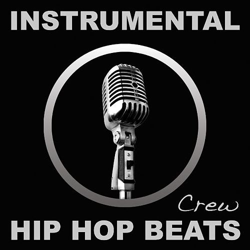 Play & Download Instrumental Hip Hop Beats (Rap, Pop, R&b, Dirty South, 2012, West, East, Coast, Dj, Freestyle, Beat, Hiphop, Instrumentals) by Instrumental Hip Hop Beats Crew | Napster
