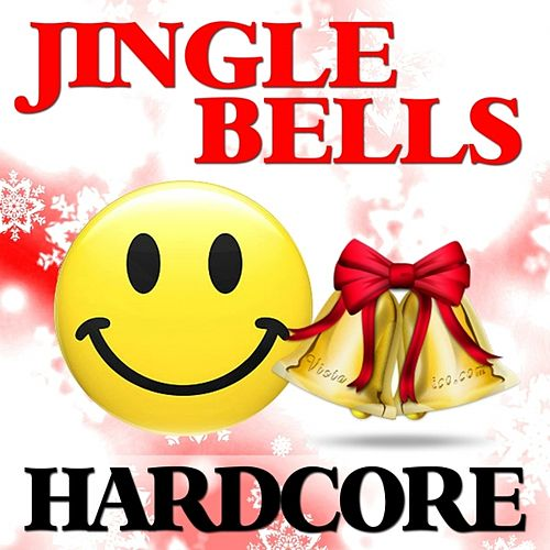Play & Download Jingle Bells Hardcore by Christmas | Napster
