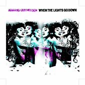 When the Lights Go Down - Part One by Armand Van Helden