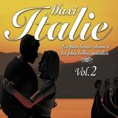 Maxi Italie, vol. 2 (Les plus beaux slows et les plus belles mélodies) by Various Artists