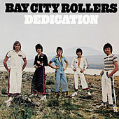 Play & Download Dedication by Bay City Rollers | Napster