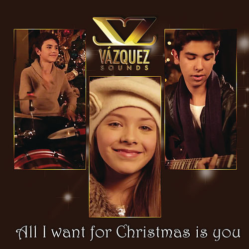 Play & Download All I Want For Christmas Is You by Vazquez Sounds | Napster