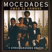 Play & Download Amor De Hombre Y Otros Grandes Éxitos by Mocedades | Napster