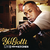 Play & Download Live From The Kitchen by Yo Gotti | Napster