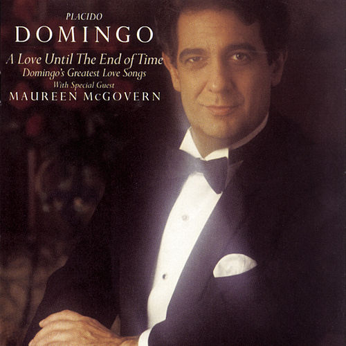 Play & Download A Love Until the End of Time - Domingo's Greatest Love Songs by Various Artists | Napster
