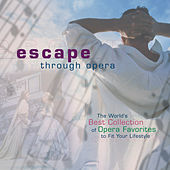 Play & Download Escape Through Opera by Various Artists | Napster