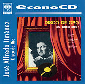 Disco De Oro by Jose Alfredo Jimenez