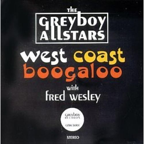 Play & Download West Coast Boogaloo by The Greyboy Allstars | Napster
