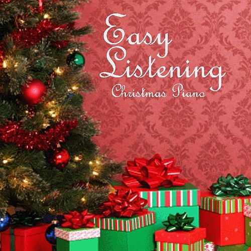 Play & Download Christmas Piano Music - Easy Listening by Christmas Piano Music | Napster