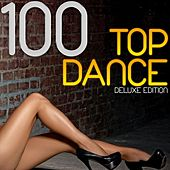 Play & Download 100 Top Dance (Deluxe Edition) by Various Artists | Napster