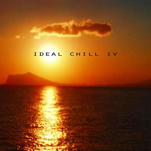 Ideal Chill IV by Various Artists