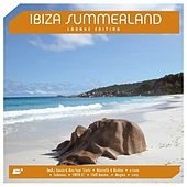 Ibiza Summerland - Lounge Edition by Various Artists