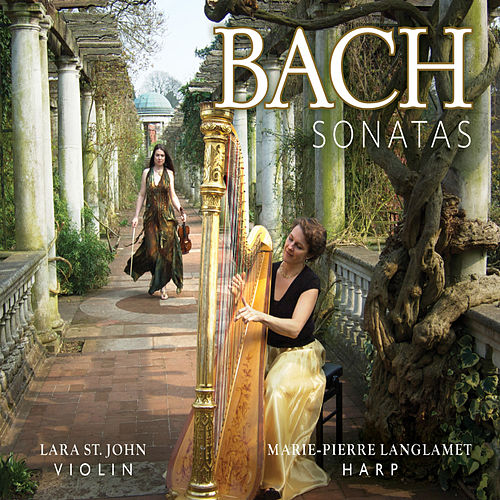 Play & Download Bach: Sonatas by Lara St. John | Napster