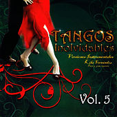 Play & Download Tangos Inolvidables Instrumental Volume 5 by Kike Fernández | Napster