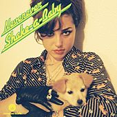 Play & Download Shake-A-Baby by Neverever | Napster