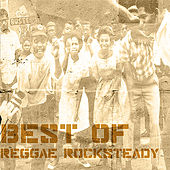 Best Of Reggae Rocksteady by Various Artists