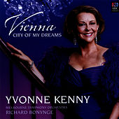 Vienna, City of My Dreams by Yvonne Kenny