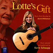 Play & Download Lotte's Gift by Karin Schaupp | Napster