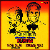 Play & Download Homenaje a Los Grandes Compositores de la Música Tropical Colombiana Volume 5 by Pacho Galán | Napster