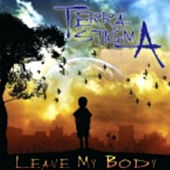 Play & Download Leave My Body by Terra Stigma | Napster