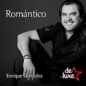 Play & Download Romántico by Enrique Gonzales y De Luxe | Napster
