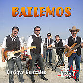 Play & Download Bailemos by Enrique Gonzales y De Luxe | Napster