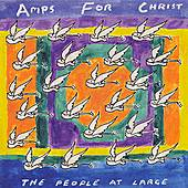 Play & Download The People at Large by Amps For Christ | Napster