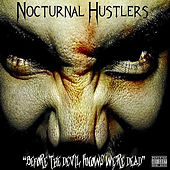 Before the Devil Knows We're Dead by Nocturnal Hustlers