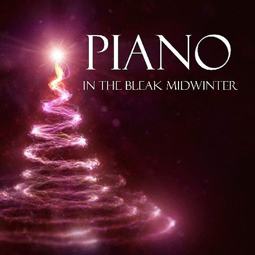 Play & Download Christmas Piano Music - In The Bleak Midwinter by Christmas Piano Music | Napster
